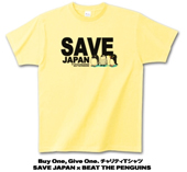 Buy One Give One.チャリティーTシャツ SAVE JAPAN × BEAT THE PENGUINS ライトイエロー